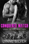 Conquered Match