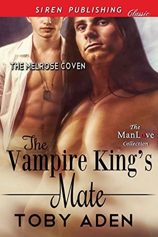 The Vampire King's Mate (The Melrose Coven 1)