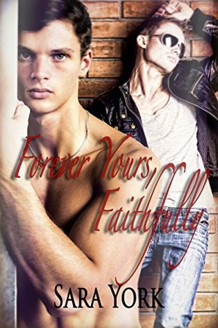 Recent Release Review: Forever Yours, Faithfully by Sara York