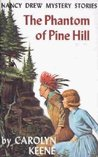 The Phantom of Pine Hill by Carolyn Keene