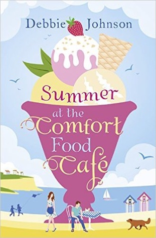 Summer at the Comfort Food Cafe: A funny, heartwarming and feel good summer romance