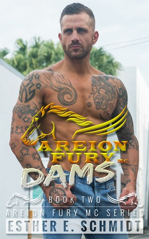 Dams (Areion Fury MC #2)