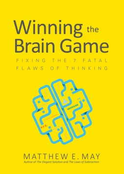 Winning the Brain Game by Matthew May