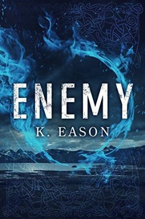 Enemy by K. Eason