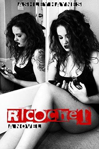 Ricochet by Ashley Haynes
