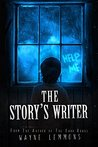 The Story's Writer: From the author of The Dark Roads
