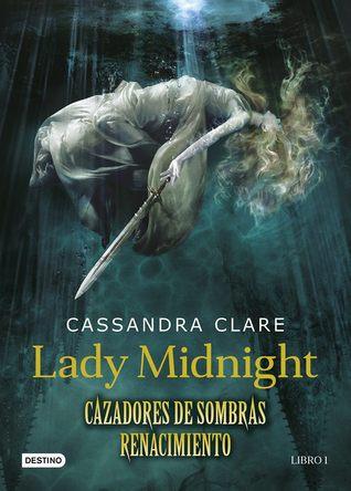 Lady Midnight (Cazadores de sombras: Renacimiento #1)