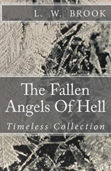 The Fallen Angels of Hell by L.W. Brook