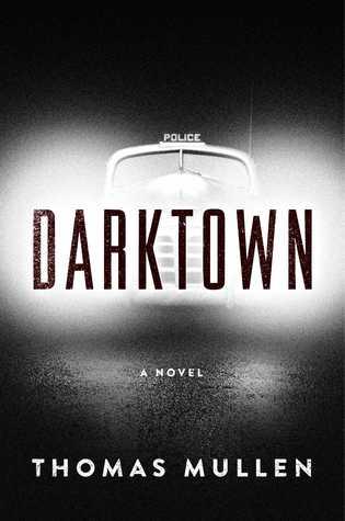 Darktown: A Novel