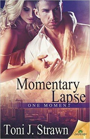 Momentary Lapse by Toni J. Strawn