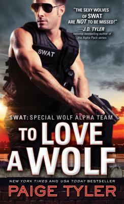 To Love a Wolf (SWAT #4)