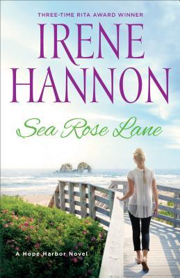 Sea Rose Lane (Hope Harbor #2)