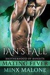 Ian's Fall (Brotherhood of Bandits, #2)