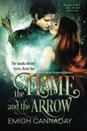 The Flame and the Arrow (The Annika Brisby Series, Volume 1)