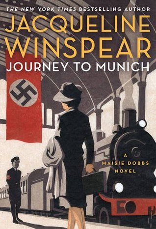 Book Review:  Journey to Munich by Jacqueline Winspear