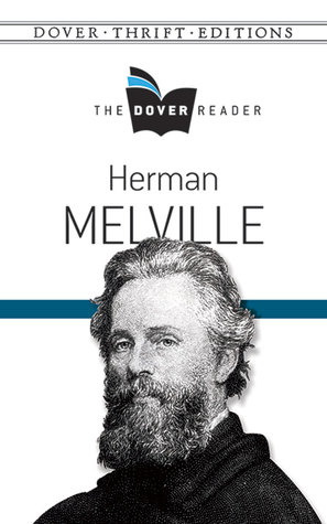 Herman Melville The Dover Reader by Herman Melville