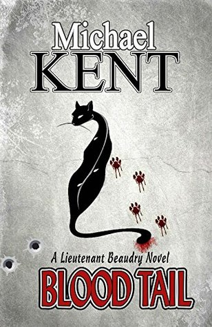 Blood Tail (Lieutenant Beaudry Novels Book 1)
