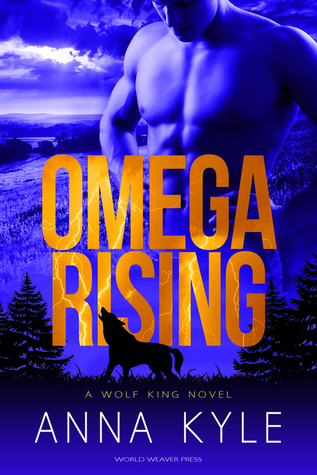 Omega Rising by Anna Kyle