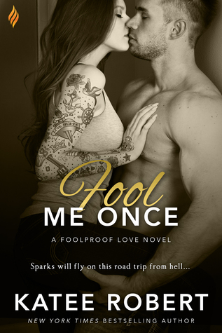 Fool Me Once (Foolproof Love, #2)