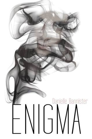 Enigma by Danielle Bannister