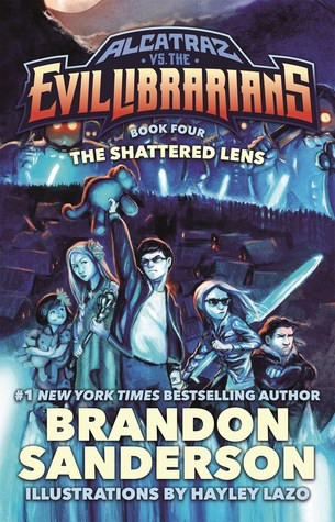 The Shattered Lens (Alcatraz, #4)