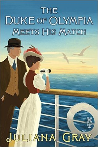 The Duke of Olympia Meets His Match by Juliana  Gray