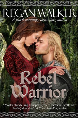 Rebel Warrior (Medieval Warriors #3)