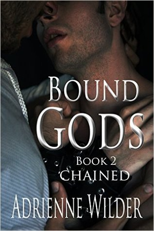 Book Review: Chained (Bound Gods #2) by Adrienne Wilder