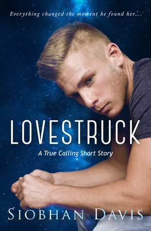 Lovestruck (True Calling, #1.5)