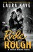 Ride Rough (Raven Riders, #2) by Laura Kaye