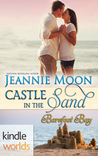 Castle in The Sand (A Barefoot Bay Kindle World Romance)