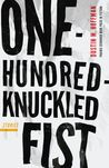 One-Hundred-Knuckled Fist: Stories