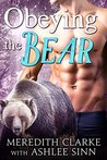 Obeying the Bear: BBW Paranormal Shapeshifter Romance (The Callaghan Clan Book 1)