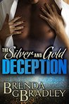 The Silver and Gold Deception: A Romantic Comedy