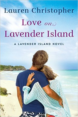Love on Lavender Island (A Lavender Island Novel)