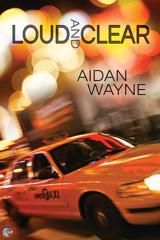 Release Day Review: Loud and Clear by Aidan Wayne