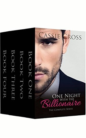 One Night With the Billionaire The Complete Series by Cassie Cross