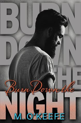 Burn Down the Night – Molly O'Keefe – 4.5 stars
