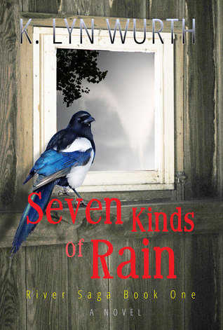Seven Kinds of Rain by K. Lyn Wurth