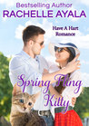 Spring Fling Kitty (Have A Hart, #3)
