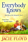 Everybody Knows (Book 1, The Sunnyside Series)