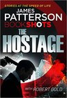 The Hostage (The Hotel #1) - James Patterson