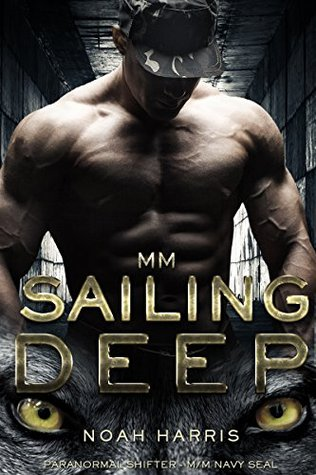 Sailing Deep (NAVY SEAL # 1)