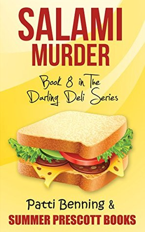 Salami Murder: Book 8 in The Darling Deli Series