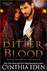 Bitter Blood (Blood and Moonlight, #3)