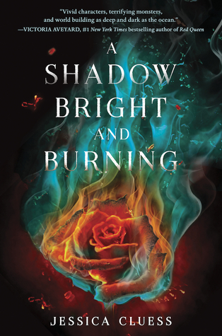 Review: A Shadow Bright and Burning by Jessica Cluess (@jessicadhaluska, @JessCluess, @randomhousekids)