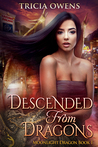 Descended from Dragons: an Urban Fantasy (Moonlight Dragon, #1)