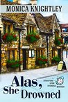 Alas, She Drowned (Stratford Upon Avondale Mysteries, #1)
