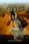 Regina Shen: Endurance