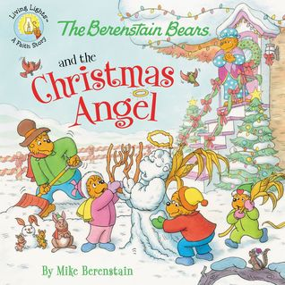 The Berenstain Bears and the Christmas Angel (Living Lights)